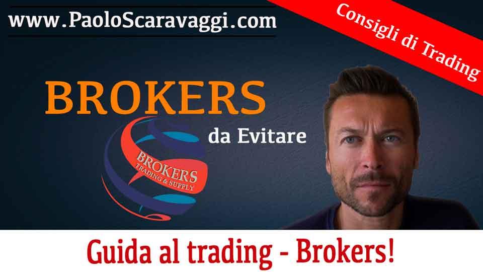 Come scegliere il broker per fare trading